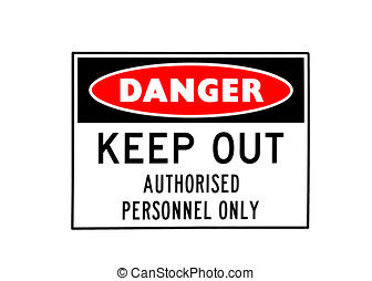 Danger sign - a red, white and black danger sign isolated on...