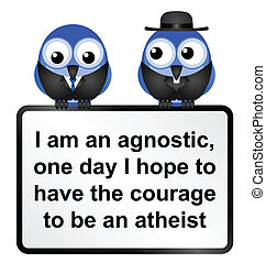 Atheist Sign - Atheist adage sign isolated on white...