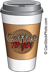 Coffee To Go Cup - Illustration of a to go coffee cup with a...