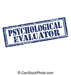 Psychological Evaluator-stamp - Grunge rubber stamp with...