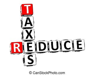 3D Reduce Taxes Crossword on white background