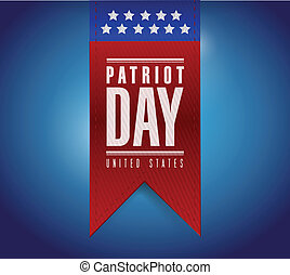 patriot day banner sign illustration design over a blue...