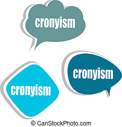 cronyism. Set of stickers, labels, tags. Template for...
