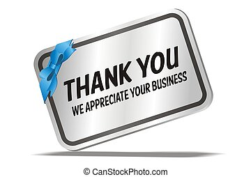 we appreciate your business - suitable for business card