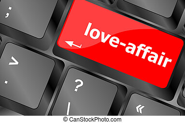 love-affair on key or keyboard showing internet dating...