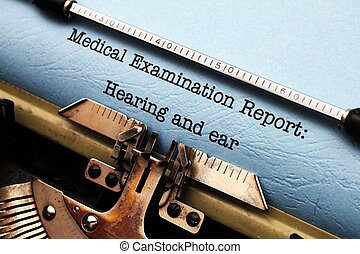 Hearing and ear medical report