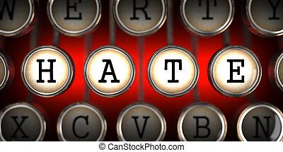 Hate on Old Typewriters Keys - Hate on Old Typewriters Keys...