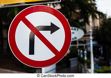 Dont turn right - a road sign forbidding to turn right