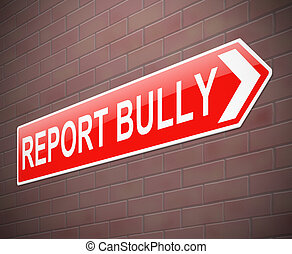 Bullying sign. - Illustration depicting a sign with a...