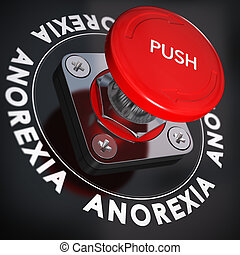 Eating Disorder, Anorexia Nervosa Concept - Red push button...