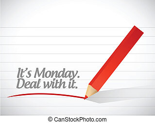 its monday deal with it message illustration design over a...