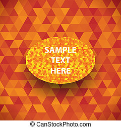Abstract geometric triangles Vector illustration for your...
