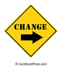 Change Road Sign - A yellow and black diamond shaped road...