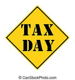 Tax Day Road Sign