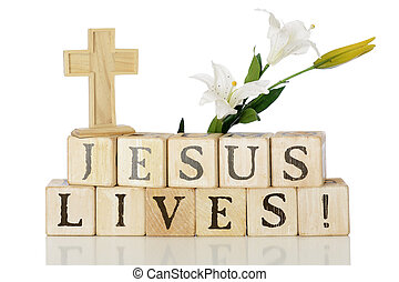 Jesus Lives - Wooden alphabet blocks that spell out Jesus...