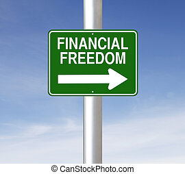 Financial Freedom - A modified one way street sign on...