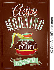 Retro poster active morning. - Retro poster in vintage style...