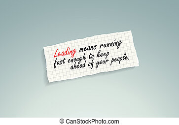Leading quote on a piece of paper - Leading means running...