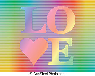 hologram with word love - word love over spectrum background