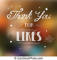 Thank you for Likes - illustration of thank you for likes...