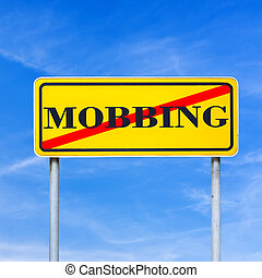 Mobbing forbidden traffic warning sign - Conceptual image of...