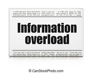 Data concept: newspaper headline Information Overload on...