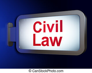 Law concept: Civil Law on billboard background