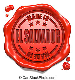 Made in El Salvador - Stamp on Red Wax Seal. - Made in El...
