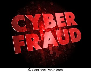 Cyber Fraud on Digital Background. - Cyber Fraud - Red Color...