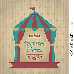 Vintage carnival poster for your advertising - Illustration...