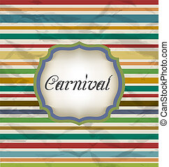 Old colorful card with advertising header for carnival -...