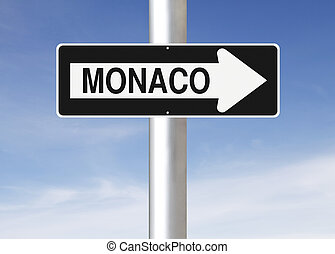 This Way to Monaco - A modified one way sign indicating...