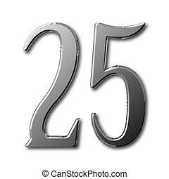 Twenty Five - Celebrating a 25th birthday or silver...