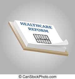 Healthcare Reform - Image of a pad with the words Healthcare...
