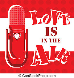 Love is in the Air - Love is in the air, I feel it, do you?