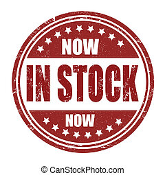In stock now stamp - In stock now grunge rubber stamp on...