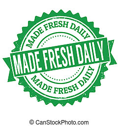 Made fresh daily stamp - Made fresh daily grunge rubber...