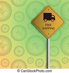 free shipping sign with shadow over wheels background,...