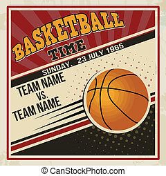 Retro basketball poster design. Vintage grunge sport flyer...