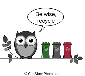 Recycle message - Wise owl with recycle message isolated on...