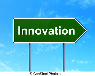 Business concept: Innovation on road sign background -...