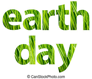Green Earth Day Words Concept Isolated On White
