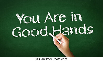 Your Are in Good Hands Chalk Illustration