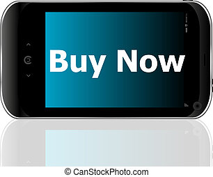 smartphone with word buy now on display, business concept