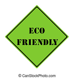 Eco Friendly Sign