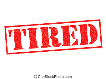 TIRED Rubber Stamp