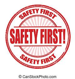 Safety first stamp - Safety first grunge rubber stamp vector...