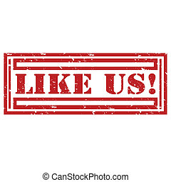 Like Us-stamp - Grunge rubber stamp with text Like Us,vector...