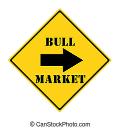 Bull Market this way Sign - A yellow and black diamond...