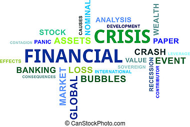 word cloud - financial crisis - A word cloud of financial...